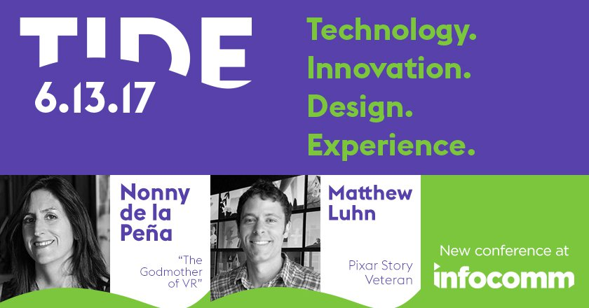 InfoComm 2017's New TIDE Conference: Keynotes by visionary storytellers from Pixar, NASA, Hamilton and more