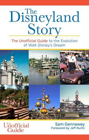 Disneyland story Sam Gennawey