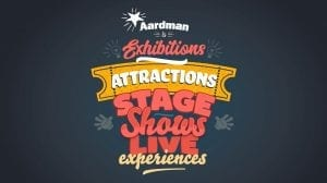 Aardman Attractions & Live Experiences: Summer...