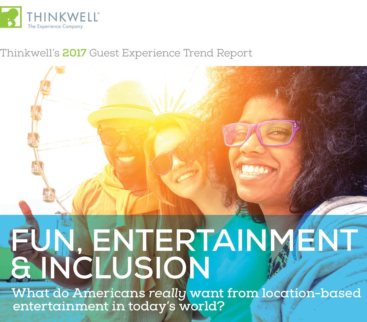 thinkwell 2017 Guest Experience Trend Report cover