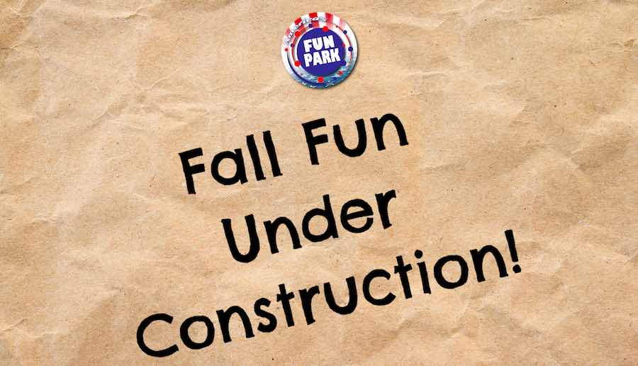 america's fun park fall fun under construction theme park