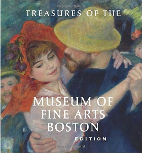 Treasures of the Museum of Fine Arts, Boston